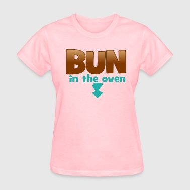 Bun In The Oven Maternity Bun in the Oven - Women's T-Shirt