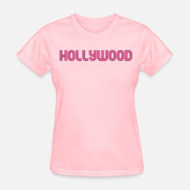 Hollywood La Hollywood - Women's T-Shirt
