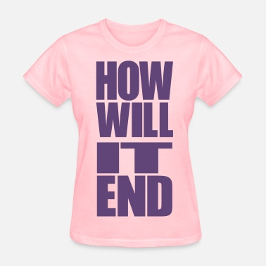 Jim Carrey HOW WILL IT END [BOTTOM] - Women's T-Shirt