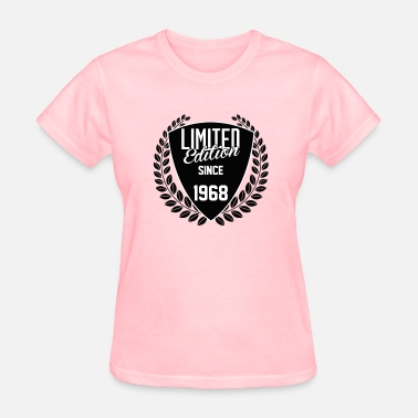 Limited Edition 1968 limited edition since 1968 - Women's T-Shirt