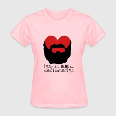 I Like Big Beards - Women's T-Shirt