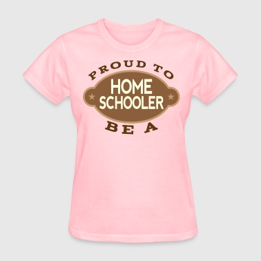 Homeschooling Proud To Be A Homeschooler - Women's T-Shirt