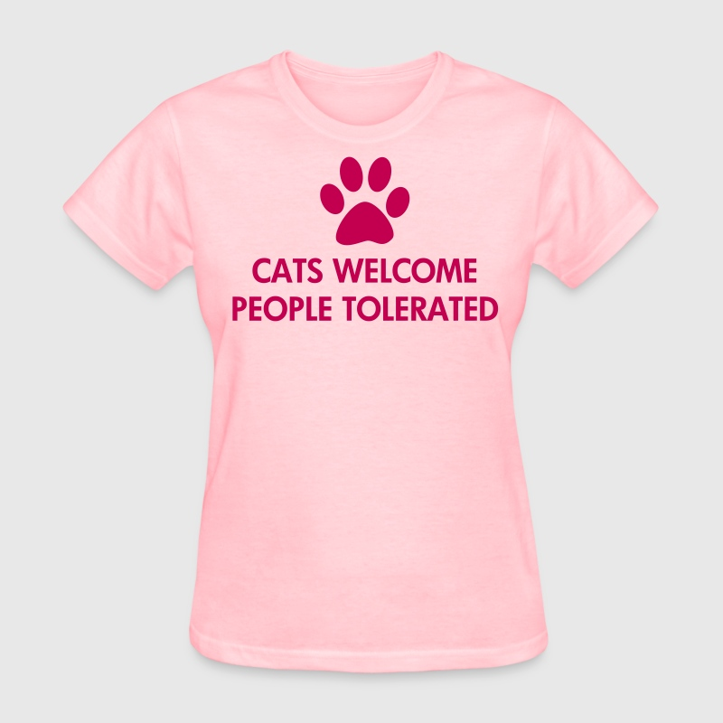 Cats Welcome People Tolerated - Women's T-Shirt