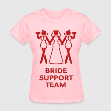 Wedding Party Bride Support Team (Hen Night, Bachelorette Party) - Women's T-Shirt