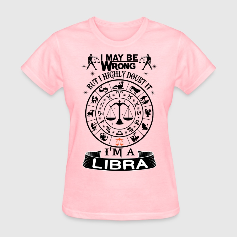 I AM A LIBRA - Women's T-Shirt