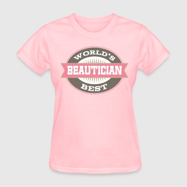 Beautician Hairdresser Stylist Gift - Women's T-Shirt