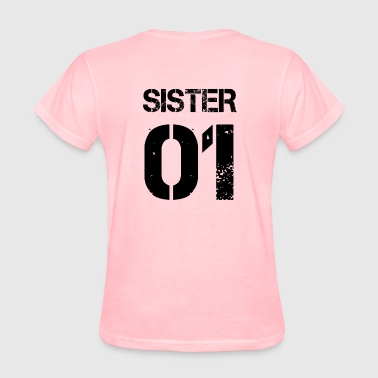 Sister 01, Sisters, Brother, Family, Birthdays - Women's T-Shirt