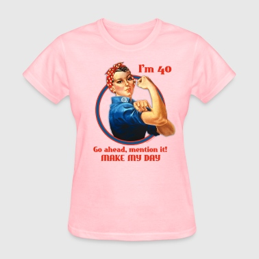 Rosie Riveter 40th Birthday - Women's T-Shirt