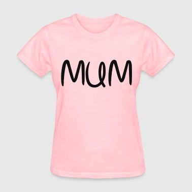 MUM - Women's T-Shirt