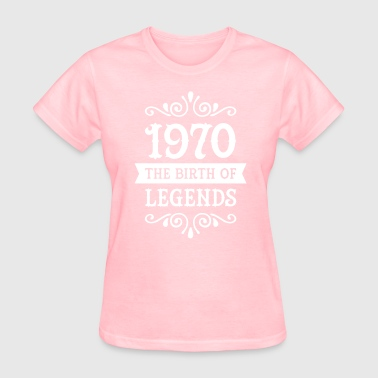 1970 - The Birth Of Legends - Women's T-Shirt
