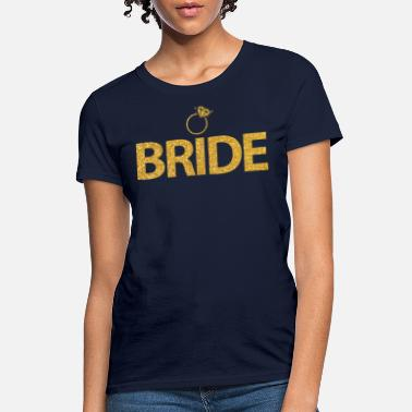 Bride Bride With Ring Golden - Women's T-Shirt