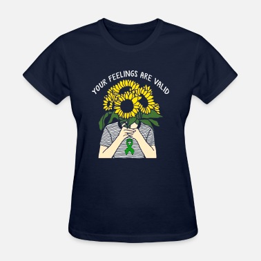 Health Your Feelings Are Valid Mental Health Awareness - Women's T-Shirt