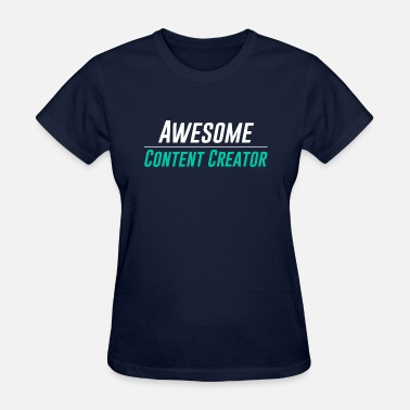 Youtube Creator Awesome Content Creator - Women's T-Shirt
