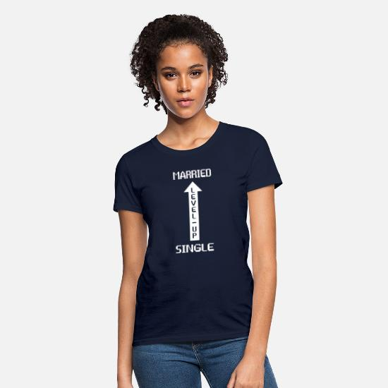 Dress T-Shirts - Best Wedding Apparel - Single To Married Level Up - Women's T-Shirt navy