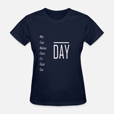 Two Seven seven Days - Women's T-Shirt