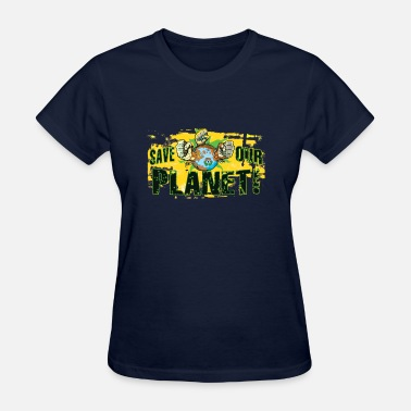 Save-our-planet Save Our Planet - Our Earth - Women's T-Shirt