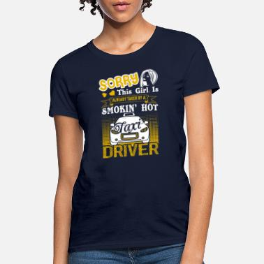 Taxi Girl This Girl Taken By Taxi Driver Shirt - Women's T-Shirt
