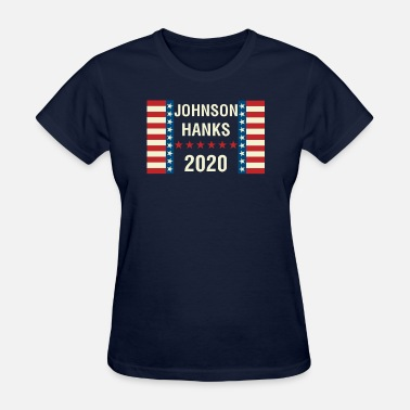 Tom Hanks Johnson/Hanks 2020 - Women's T-Shirt