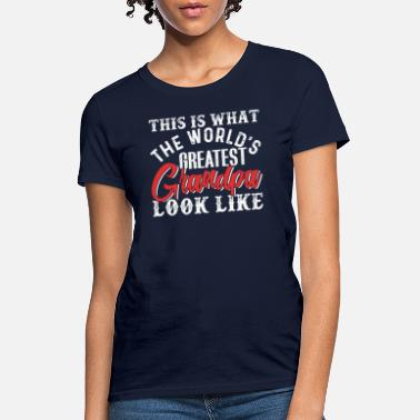 Granny This Is What The World's Greatest Grandpa - Women's T-Shirt