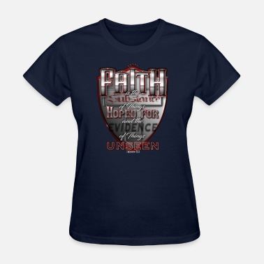 Faithful Faith is - Women's T-Shirt