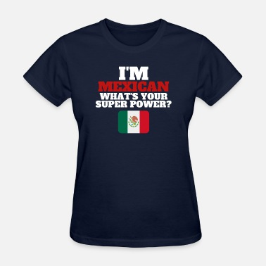 Mexican Culture Super Mexican - Women's T-Shirt