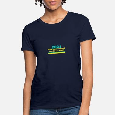 Get Conditions 2021 Terms & Conditions - Women's T-Shirt