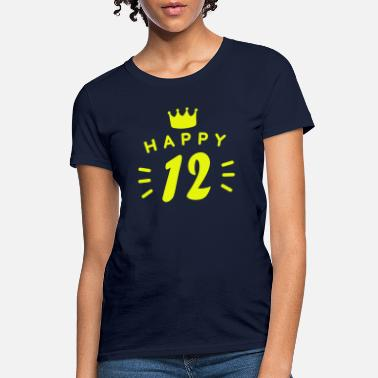 12 12th birthday 12 years old Happy Birthday saying - Women's T-Shirt