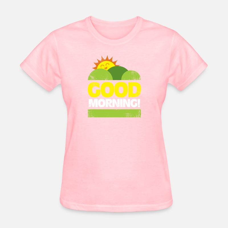 Good Morning Sun Over The Hills Gift Idea By Bestseller Shirts Custom Morni To True Love Sunshine