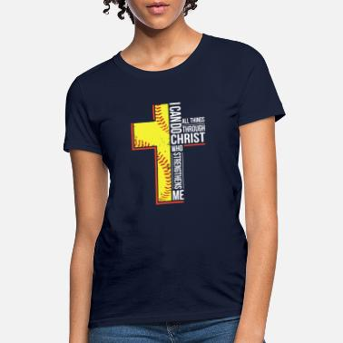 i can do all things through christ who strengthens - Women's T-Shirt