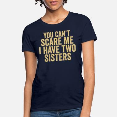 Little Sister Sister Shirts, Funny Sister T-shirt, Sister Hoodie - Women's T-Shirt