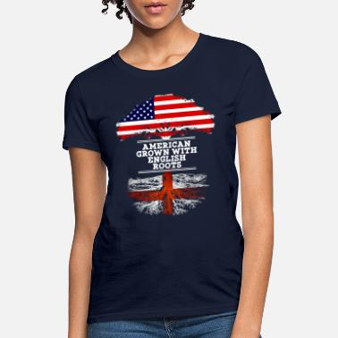 England American Grown With English Roots - Women's T-Shirt