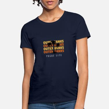 Banks Outer Banks Pogue Life North Carolina Vintage - Women's T-Shirt