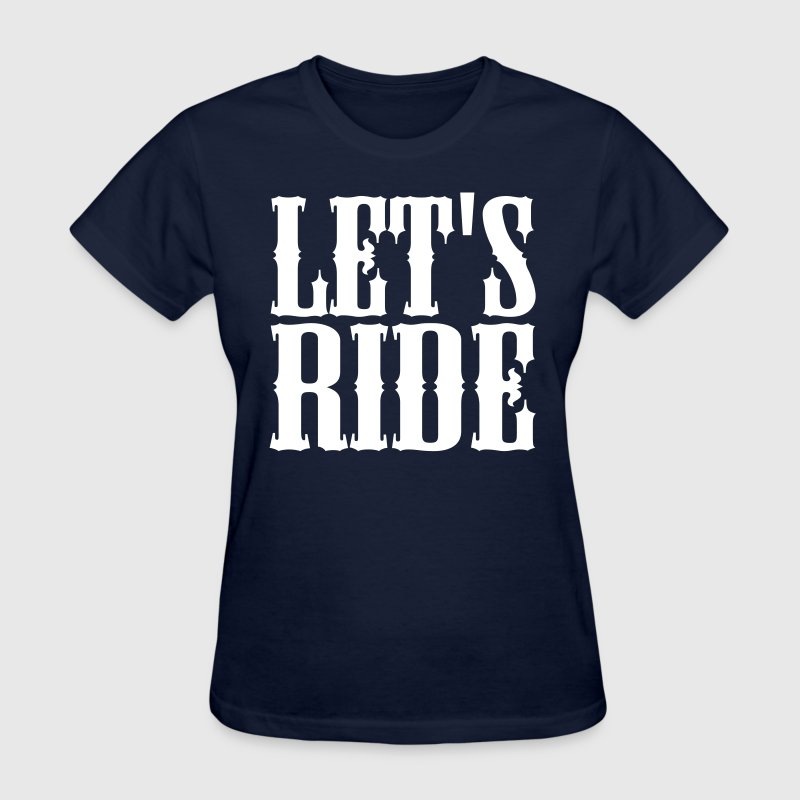 cowgirl lets ride - Women's T-Shirt
