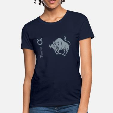Taurus Quotes Taurus - Women's T-Shirt