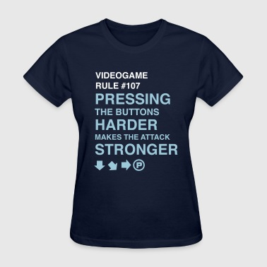 Videogame Rule #107 - Women's T-Shirt