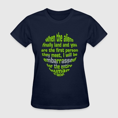 Alien Insult - Women's T-Shirt