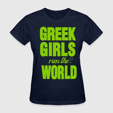GREEK GIRLS RUN THE WORLD - Women's T-Shirt