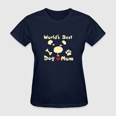 worlds best dog mom - Women's T-Shirt