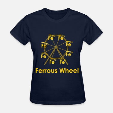 Ferrous Wheel Ferrous Wheel (with text) - Women's T-Shirt