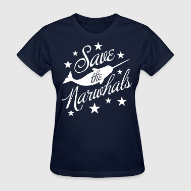 Save the Narwhals! - Women's T-Shirt