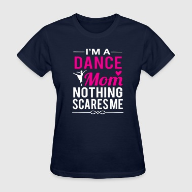 Dance Mom - Women's T-Shirt