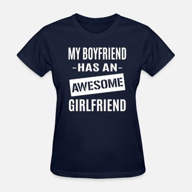 Awesome Girlfriend Awesome Girlfriend - Women's T-Shirt