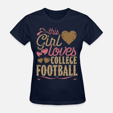 College Football College Football Shirt Gift - Women's T-Shirt