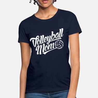 Volleball Volleball Mom - Women's T-Shirt