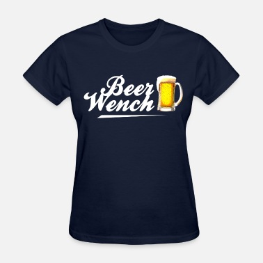 Beer Wench beer_wench_tshirt - Women's T-Shirt