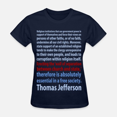 Agnostic Thomas Jefferson quote t-shirt - Women's T-Shirt