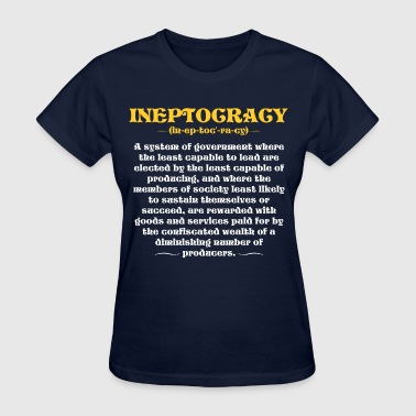 Ineptocracy Definition - Women's T-Shirt