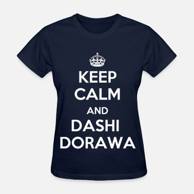 Dashi Infinite - keep calm - Women's T-Shirt