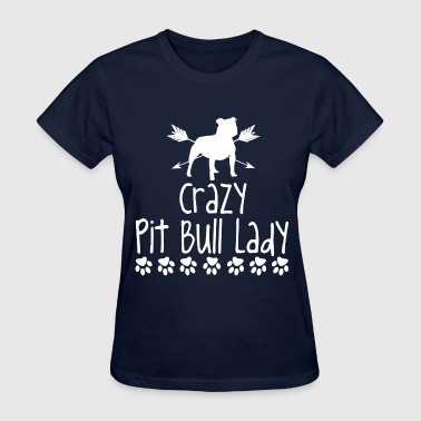 crazy pitbull lady2.png - Women's T-Shirt