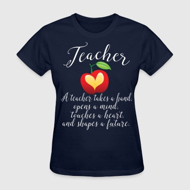 Sayings Teacher Teacher Shapes Future - Women's T-Shirt